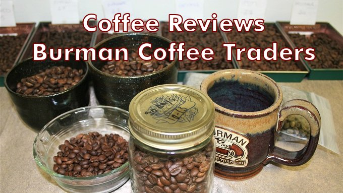 Coffee Reviews by Burman Coffee Traders